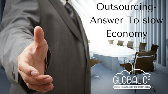 Outsourcing- Answer To slow Economy