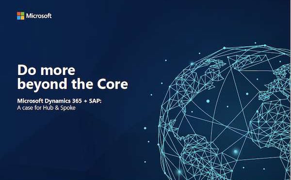 Do more beyond the Core Microsoft Dynamics 365 + SAP