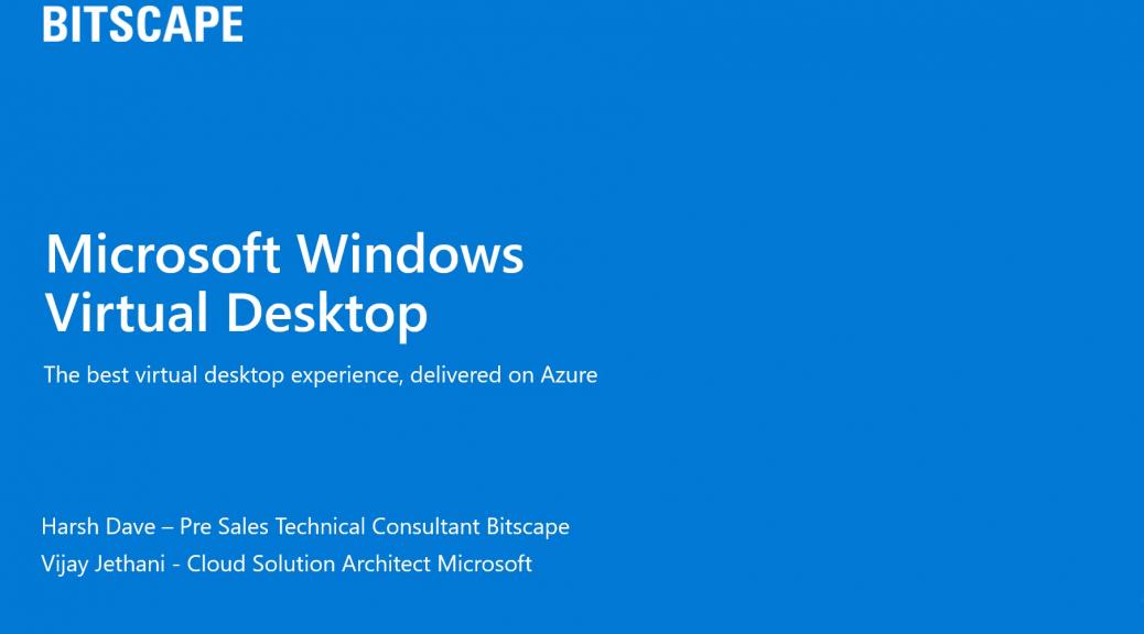 Virtual Desktop Experience