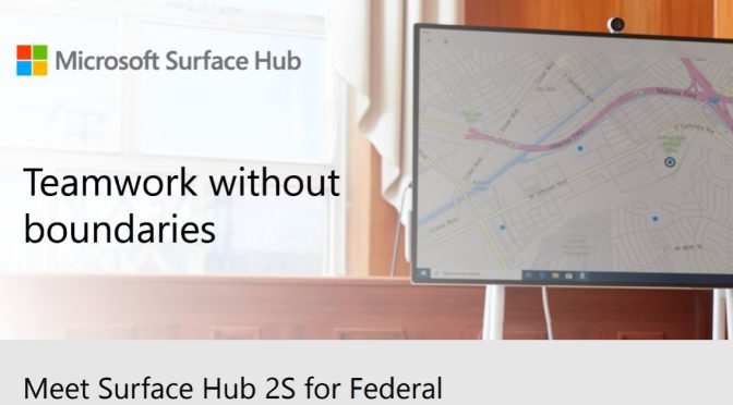 Meet Surface Hub 2S for Federal