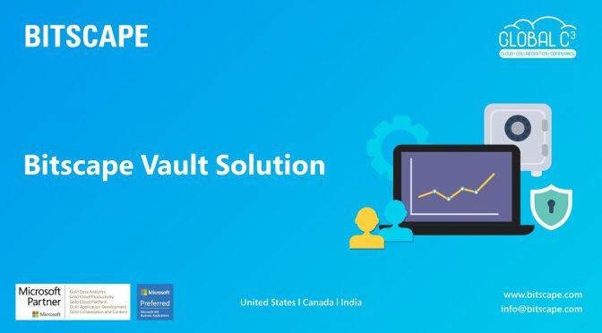 """Bitscape Vault – Secured Enterprise Collaboration System and Document Management System"""""""