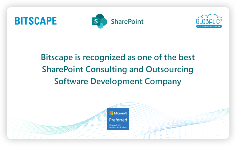 Bitscape is recognized as one of the best SharePoint Consulting and Outsourcing Software Development Company