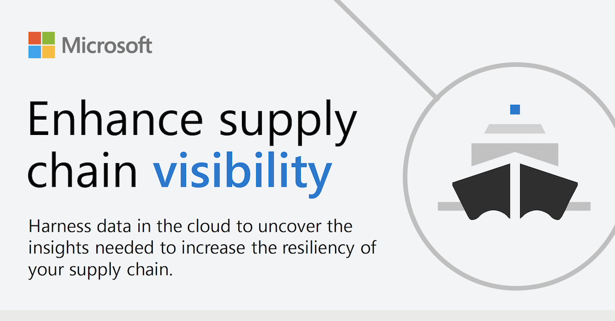 Enhance supply chain visibility